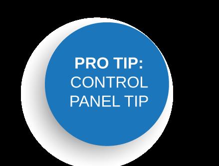 Pro-Tip: Control Panel