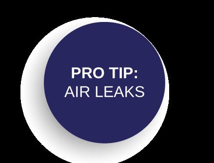 Pro-Tip: Air Leaks